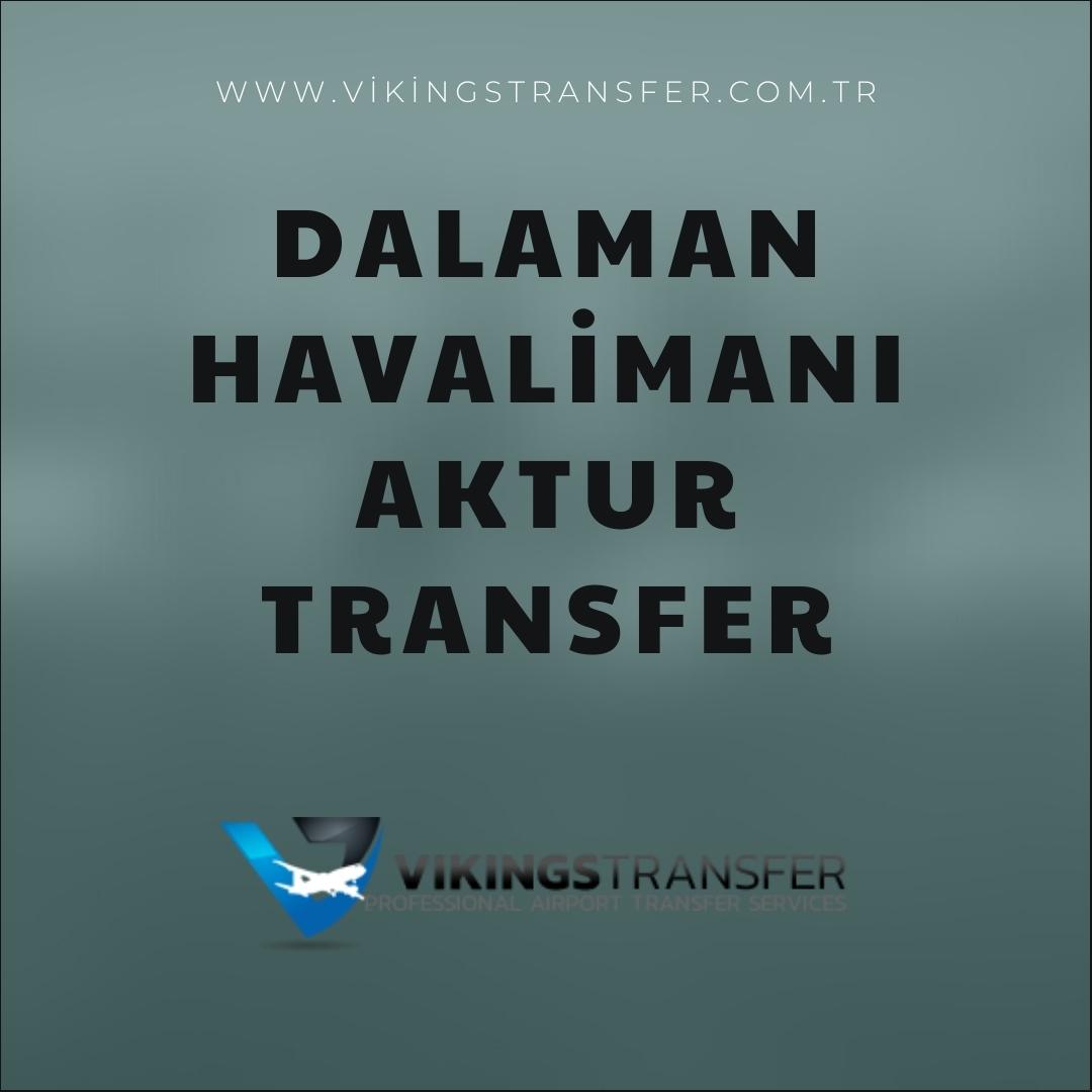 Dalaman havalimanı aktur transfer