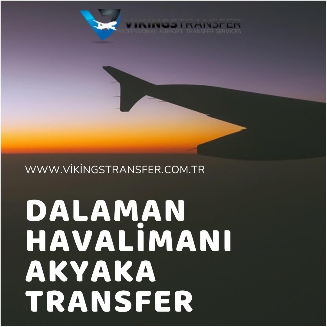 Dalaman havalimanı akyaka transfer