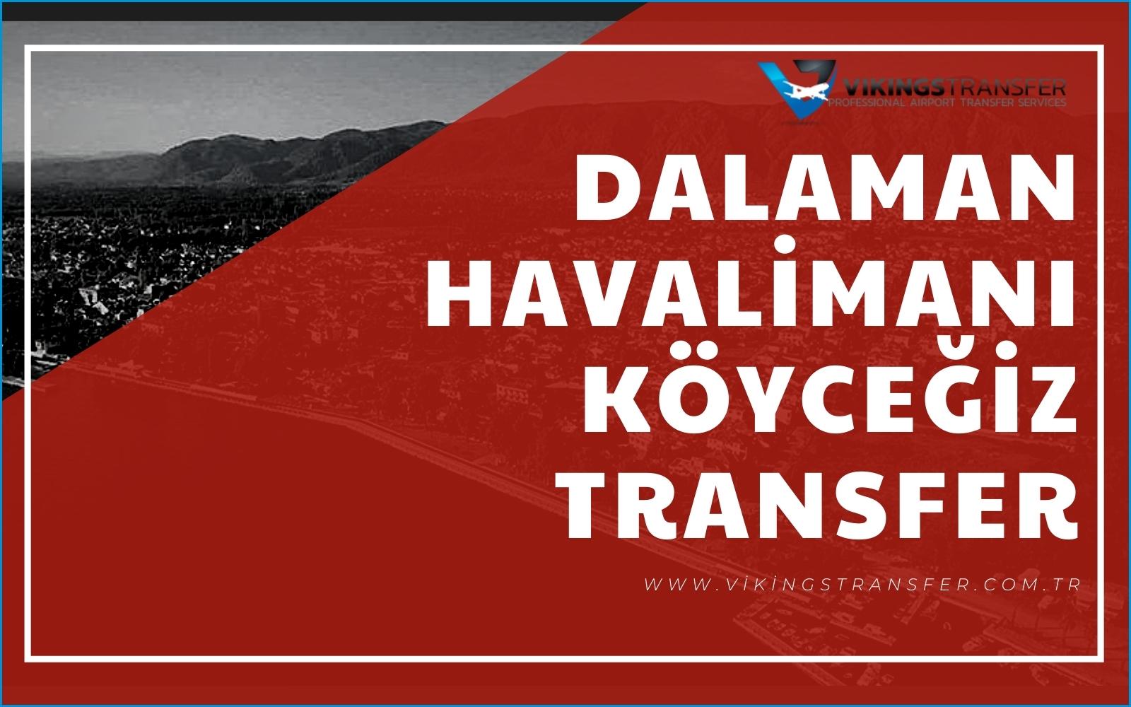 Dalaman havalimanı köyceğiz transfer