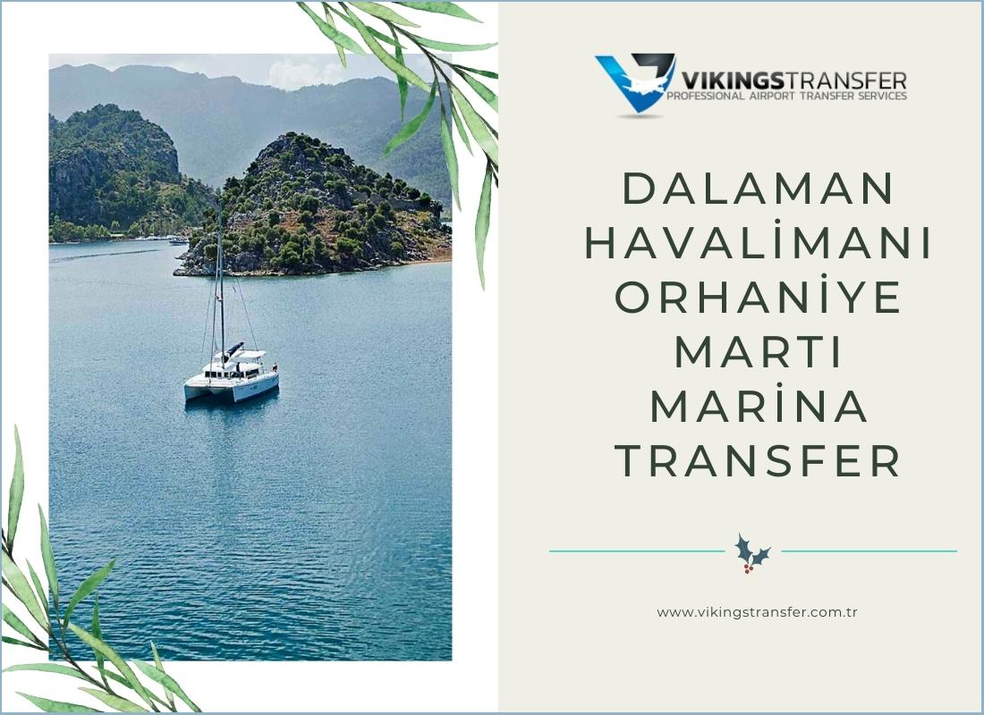 Dalaman havalimanı orhaniye martı marina transfer