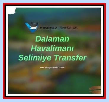 Dalaman havalimanı selimiye transfer