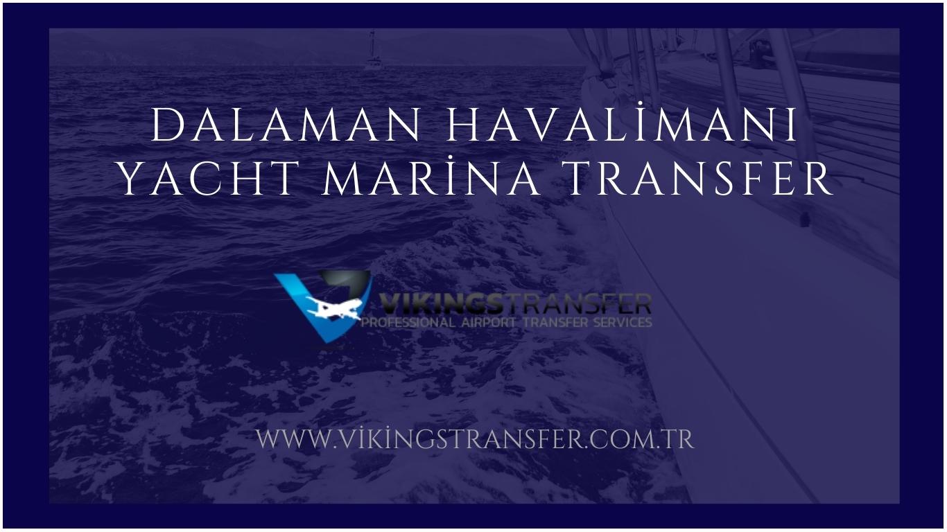 Dalaman havalimanı yacht marina transfer